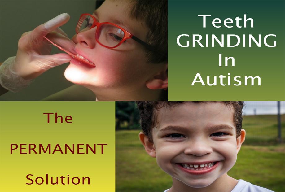 teeth grinding in autism