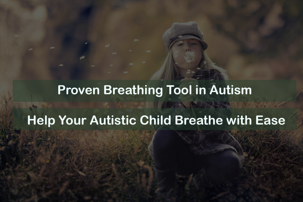 breathing therapy for autism