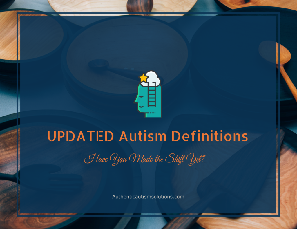 Updated Autism definitions - What is Autism ?